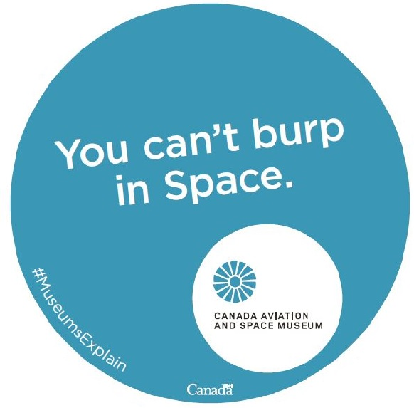 You can't burp in Space.